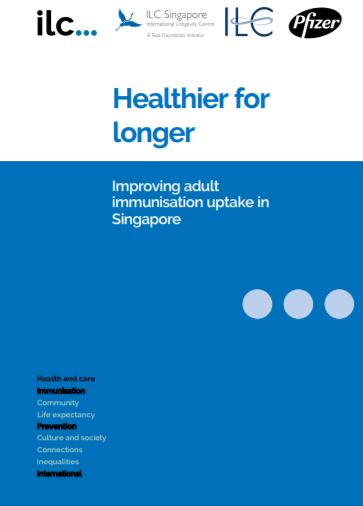 Healthier for longer: Improving adult immunisation uptake in Singapore